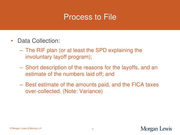 Process to File