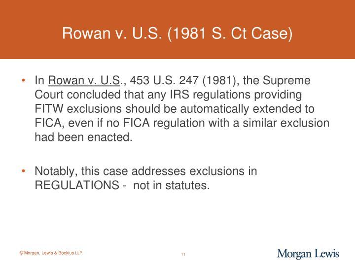 Rowan v. U.S. (1981 S. Ct Case)