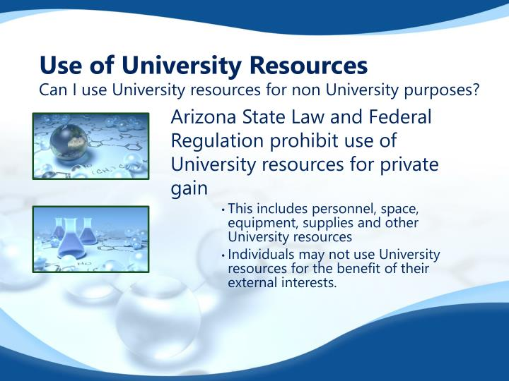 Use of University Resources