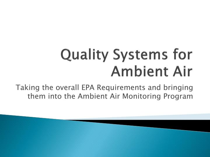 Quality Systems for Ambient Air