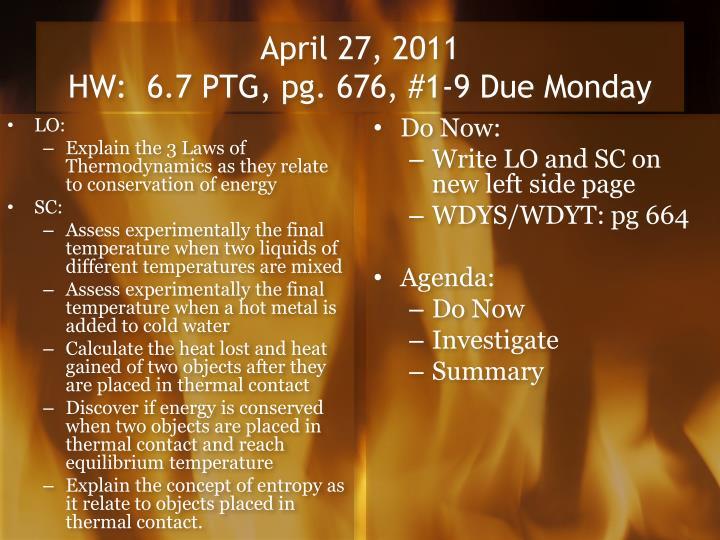 April 27 2011 hw 6 7 ptg pg 676 1 9 due monday