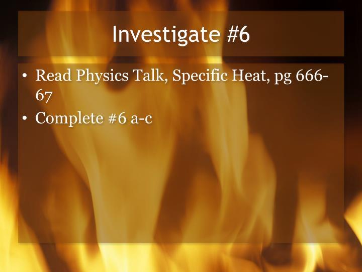Investigate #6