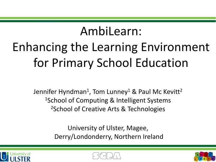 ambilearn enhancing the learning environment for primary school education n.