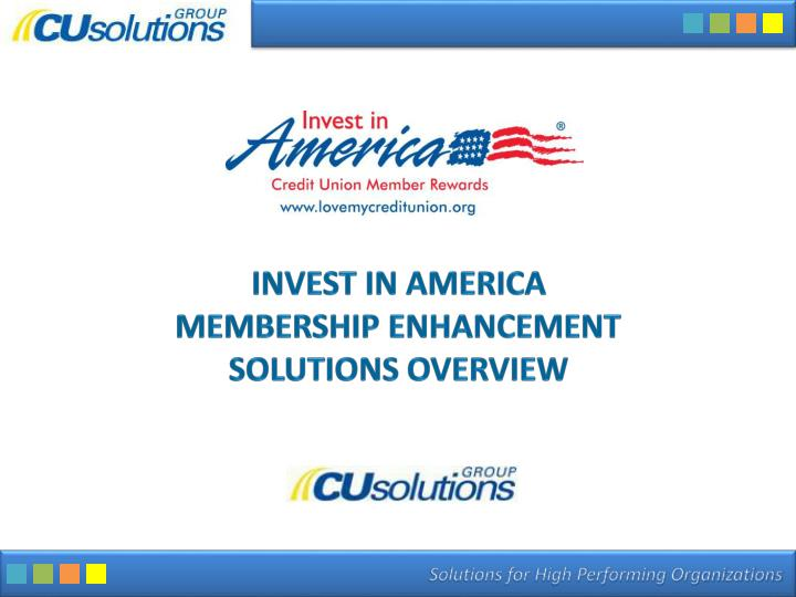 invest in america membership enhancement solutions overview n.