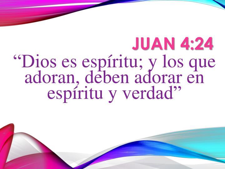Juan 4 24