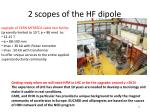2 scopes of the hf dipole