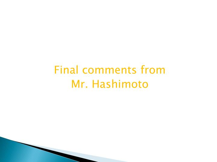 Final comments from