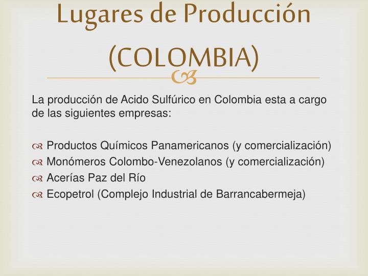 Lugares de Producción (COLOMBIA)