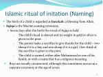 islamic ritual of initation naming