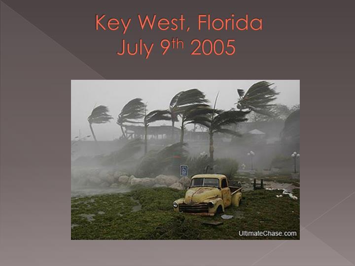 Key west florida july 9 th 2005