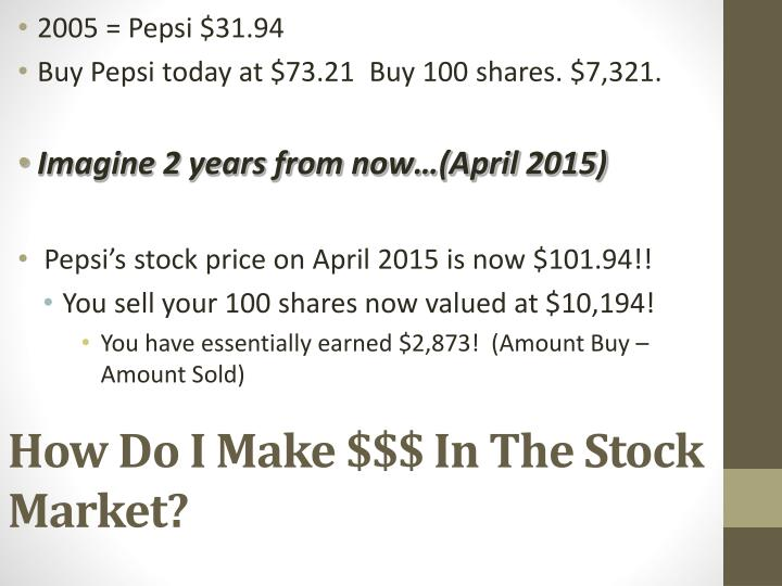 How Do I Make $$$ In The Stock Market?