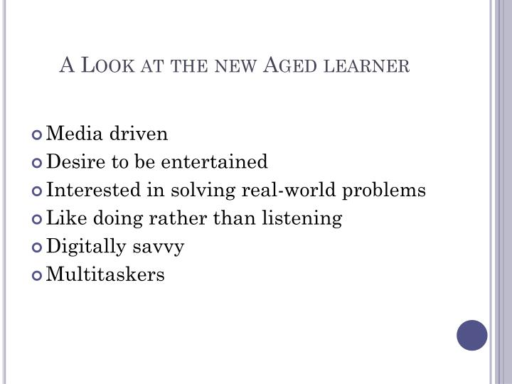 A Look at the new Aged learner