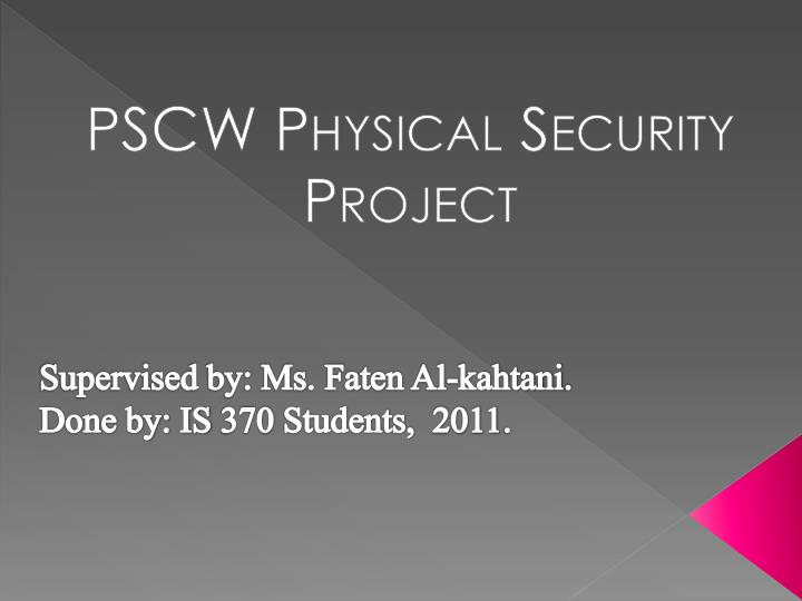 pscw physical security project n.