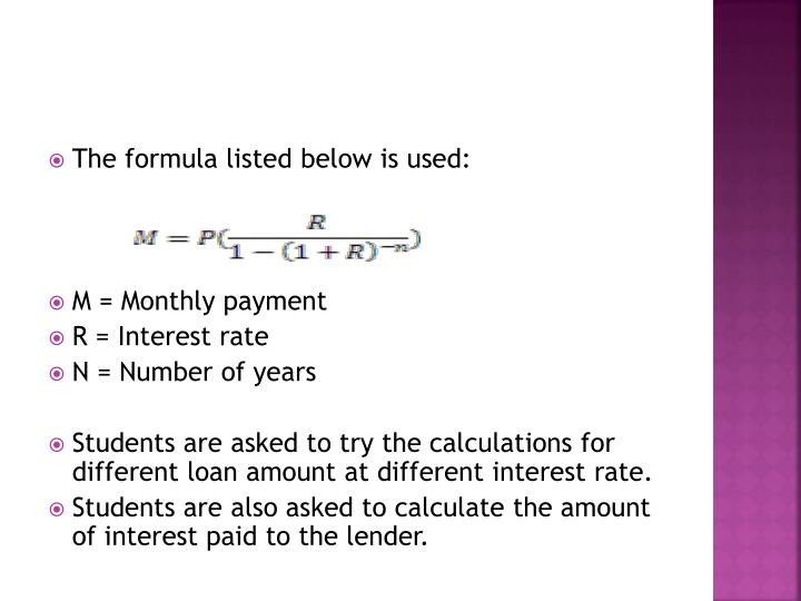 The formula listed below is used: