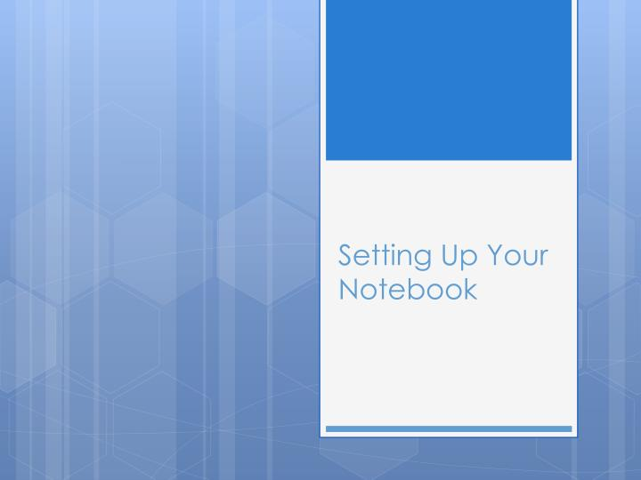 setting up your notebook n.