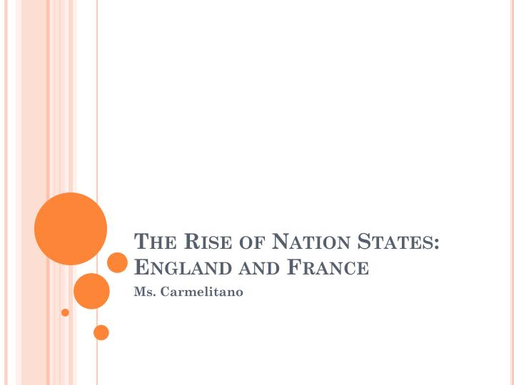 the rise of nation states england and france n.