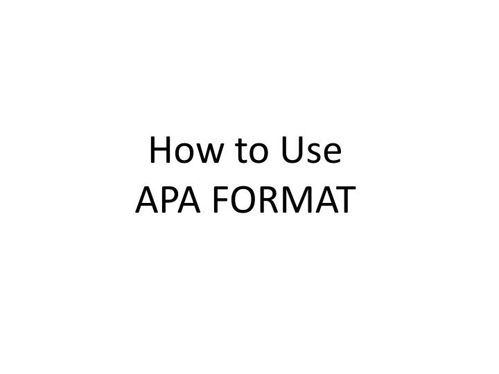 ppt how to use apa format powerpoint presentation id 3074469