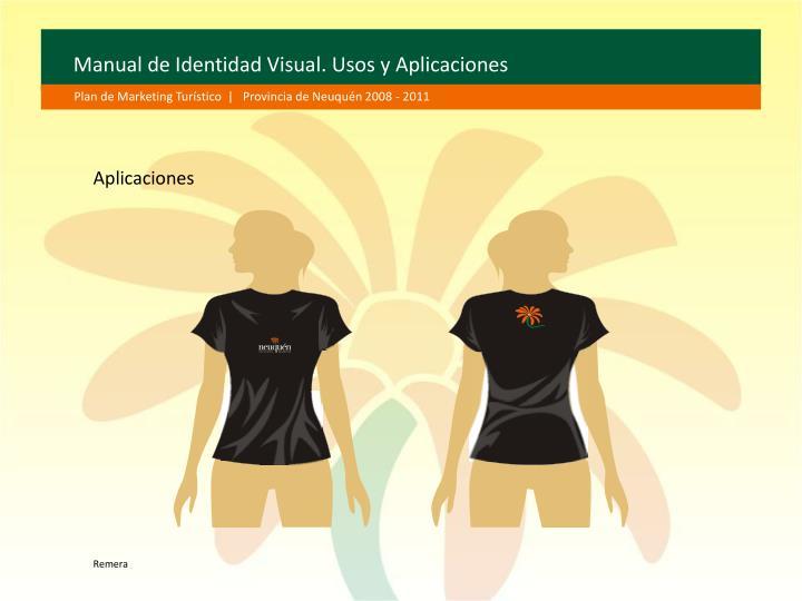 Manual de Identidad Visual. Usos y Aplicaciones