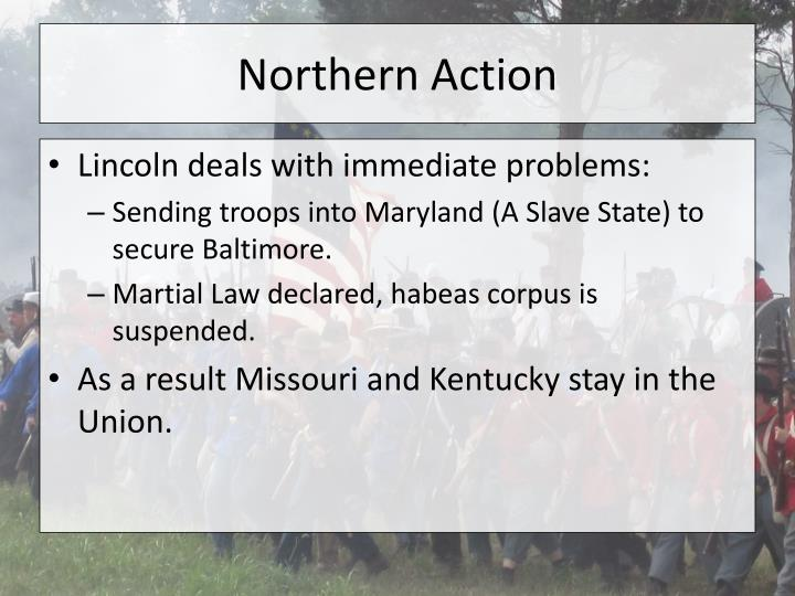 Northern action