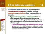 il fine delle neuroscienze 1 2