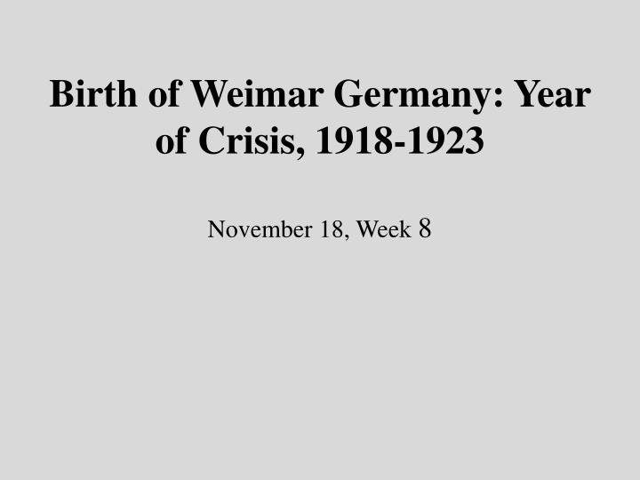 """weimars survival of the 1923 crisis essay By the beginning of 1929, the prospects for the survival of the weimar republic looked good the period from 1924 to 1929 was known as the """"golden years"""" for the weimar republic the republic managed to solve a number of key issues, and, for the first time since the end of the world war, the country was beginning to experience a calm and."""
