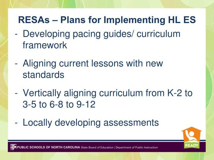 RESAs – Plans for Implementing HL ES