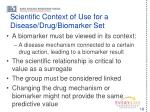 scientific context of use for a disease drug biomarker set