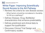 white paper improving scientifically sound access to the aa pathway
