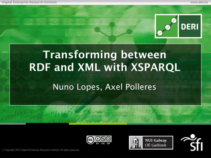 transforming between rdf and xml with xsparql n.
