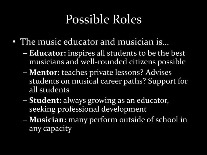 Possible Roles