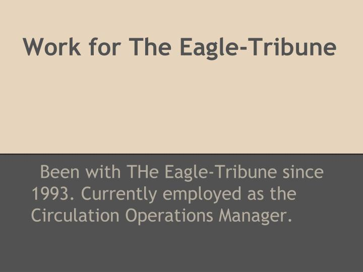 Work for The Eagle-Tribune