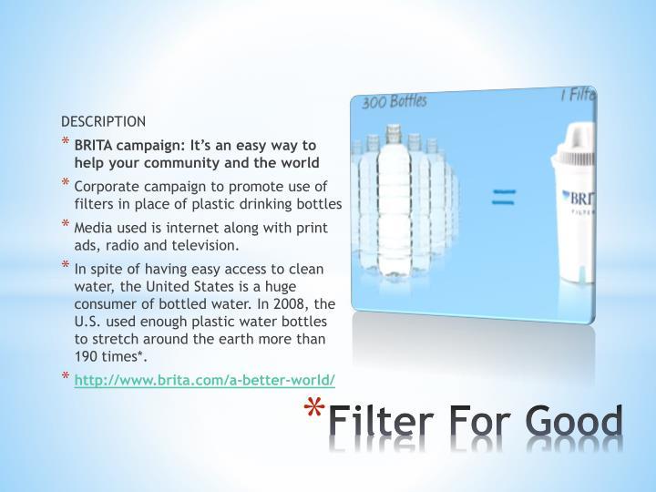 Filter for good