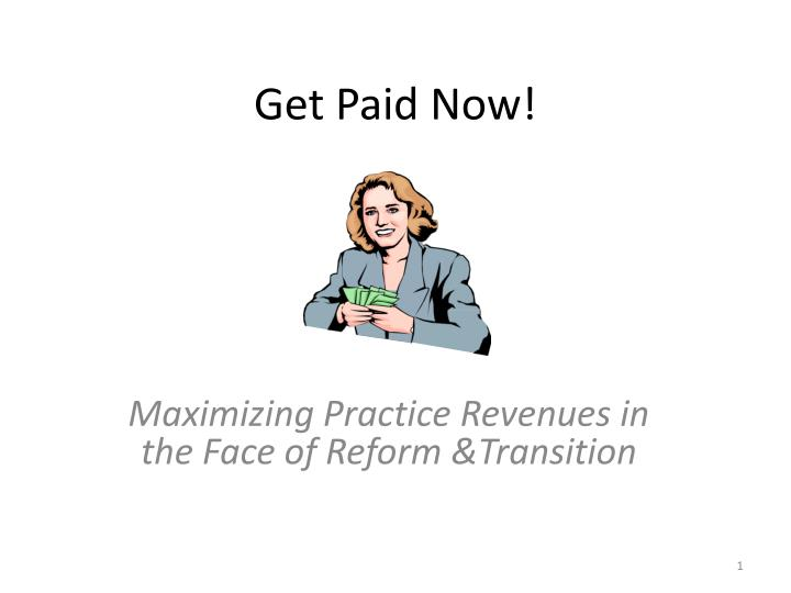 get paid now n.
