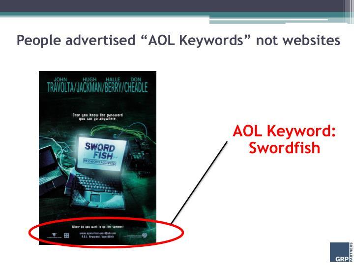 """People advertised """"AOL Keywords"""" not websites"""
