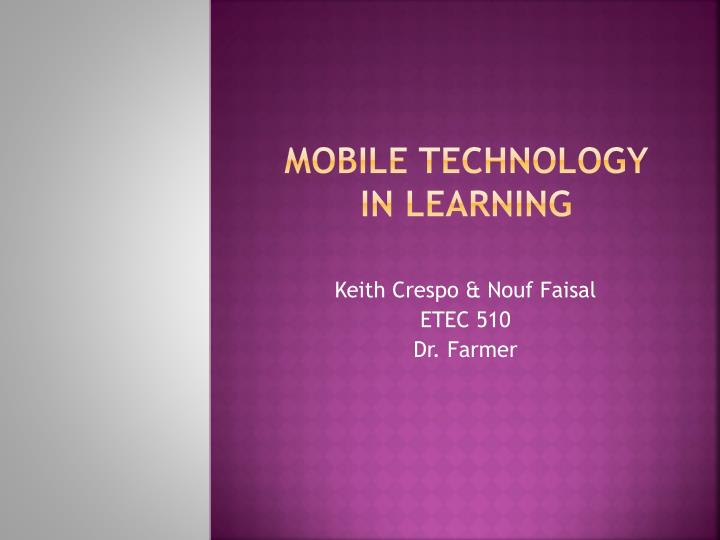 Mobile technology in learning