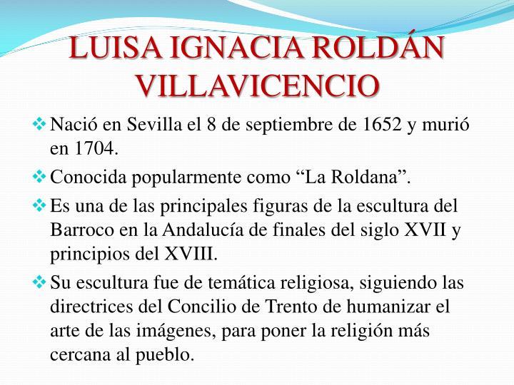 LUISA IGNACIA ROLDÁN VILLAVICENCIO