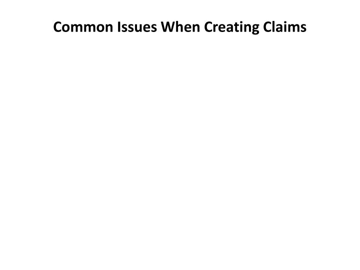 Common Issues When Creating Claims