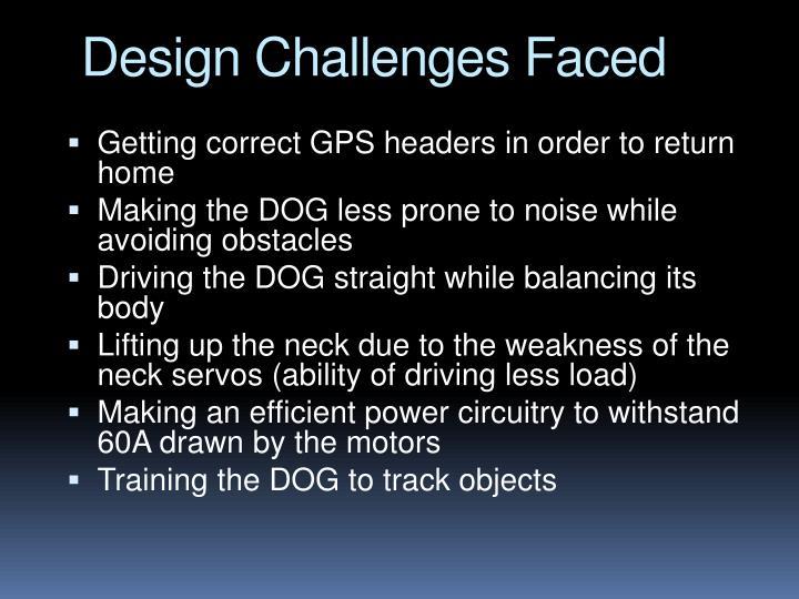 Design challenges faced