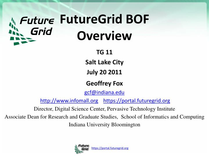 Futuregrid bof overview