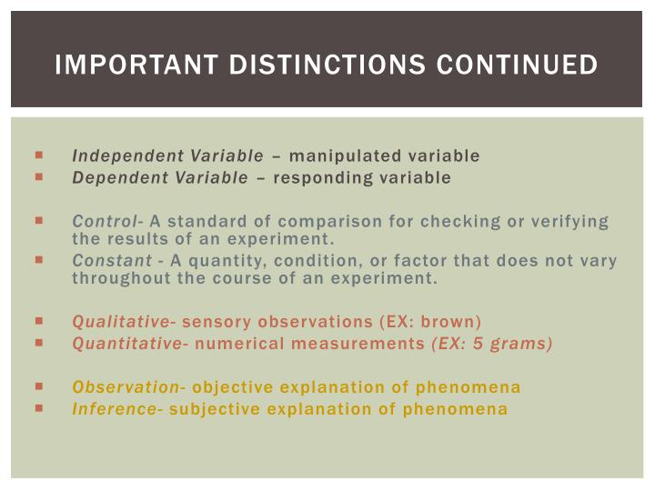 Important Distinctions Continued