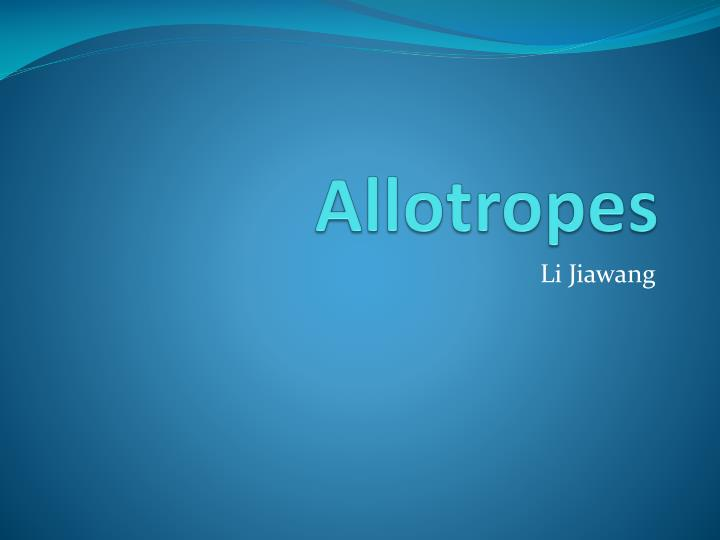 Allotropes