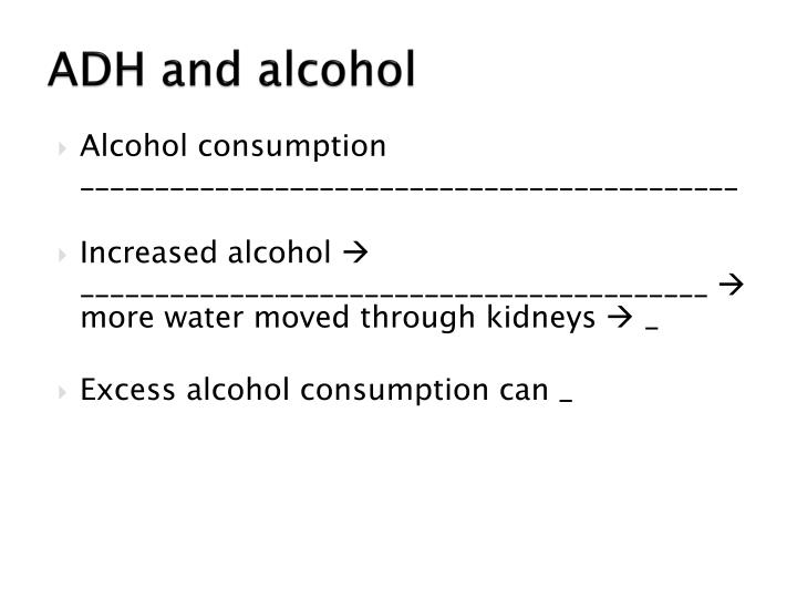 ADH and alcohol