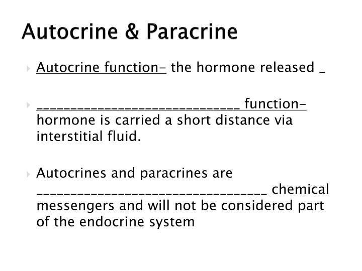 Autocrine & Paracrine