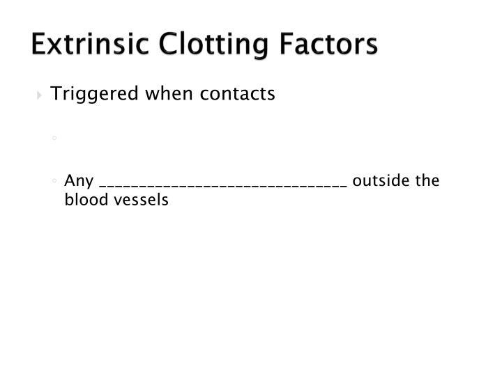 Extrinsic Clotting Factors