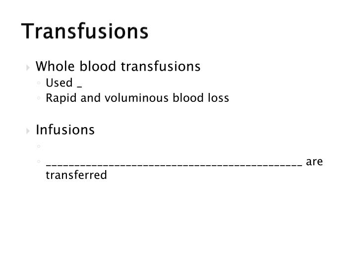 Transfusions