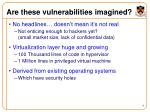 are these vulnerabilities imagined