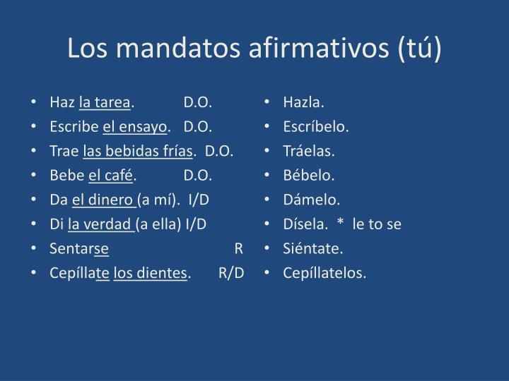 Los mandatos afirmativos t
