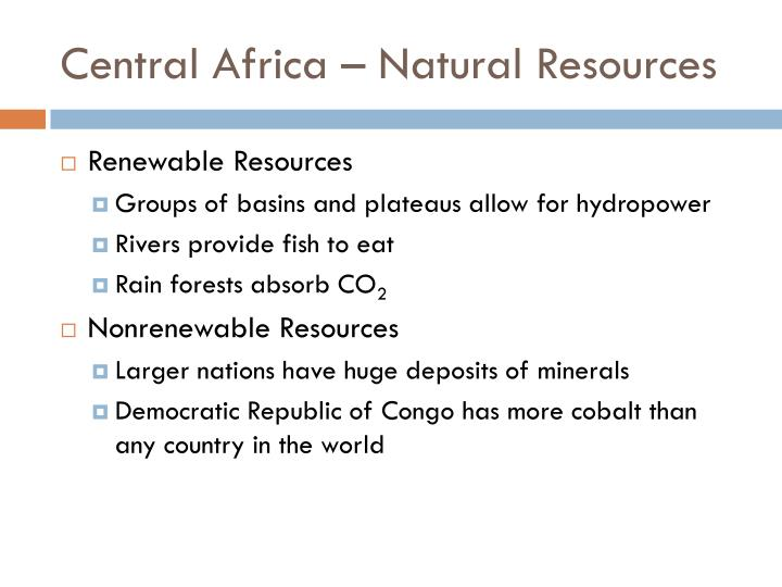 Central Africa – Natural Resources