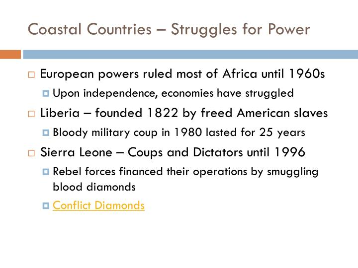 Coastal countries struggles for power