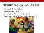 nurseries and day care services